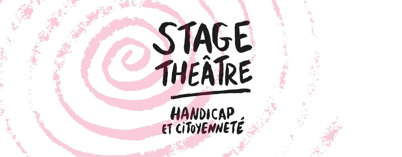 Stage théâtre : Handicap et citoyenneté